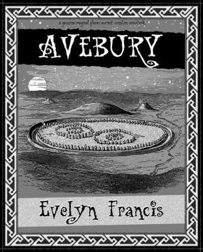 Avebury by Evelyn Francis