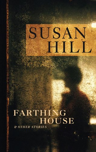 Farthing House By Susan Hill