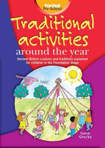 Traditional Activities Around the Year By Sara Stocks
