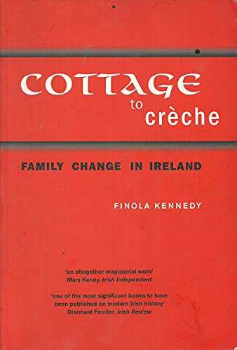 Cottage to Creche By Finola Kennedy