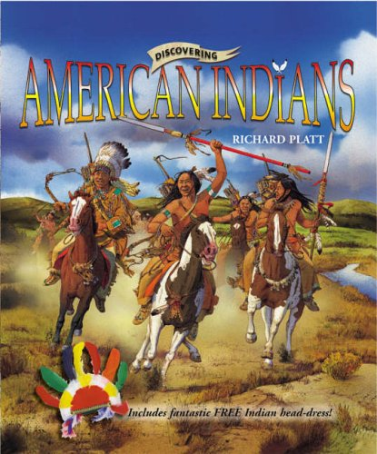 Discovering American Indians By Richard Platt