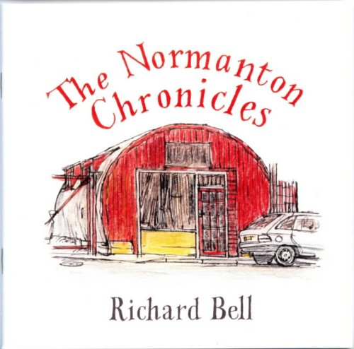 The Normanton Chronicles by Richard Bell
