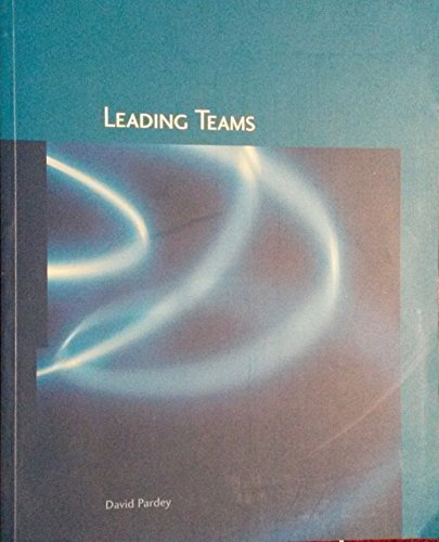 Leading Teams by D Pardey