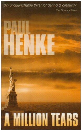A Million Tears By Paul Henke