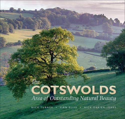 The Cotswolds Area of Outstanding Natural Beauty By Photographs by Nick Turner