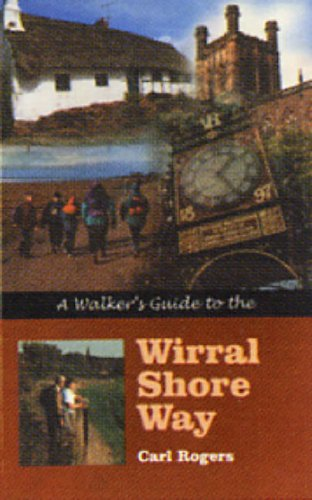 Walker's Guide to Wirral Shore Way By Carl Rogers