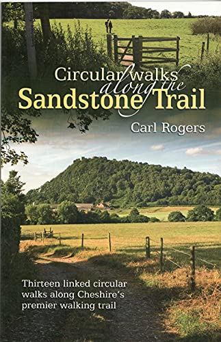 Circular Walks Along the Sandstone Trail By Carl Rogers