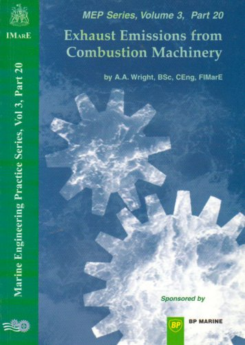 Exhaust Emissions from Combustion Machinery By A.A. Wright