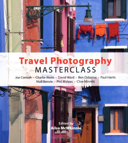 Travel Photography Masterclass By Ailsa McWhinnie