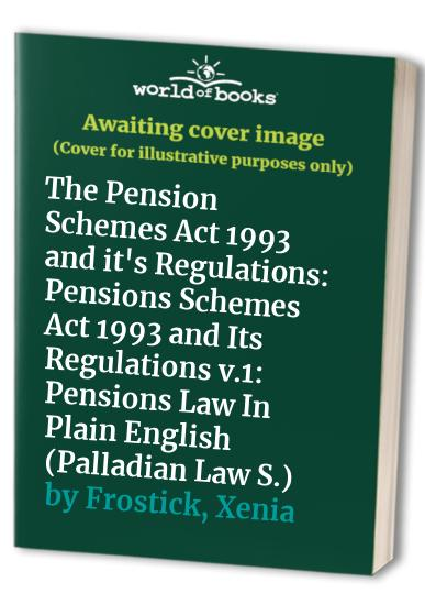 The-Pension-Schemes-Act-1993-and-it-039-s-Regulatio-by-Frostick-Xenia-1902558030