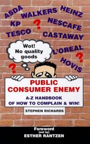 Public Consumer Enemy By Stephen Richards