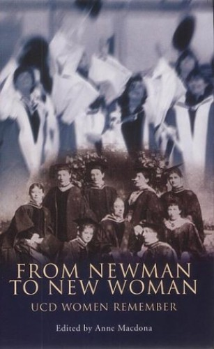 From Newman to New Woman By Anne Mcdona
