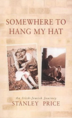 Somewhere to Hang My Hat By Stanley Price