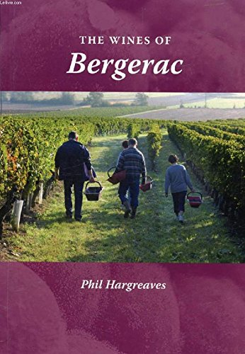 The Wines of Bergerac By Philip Norman Hargreaves
