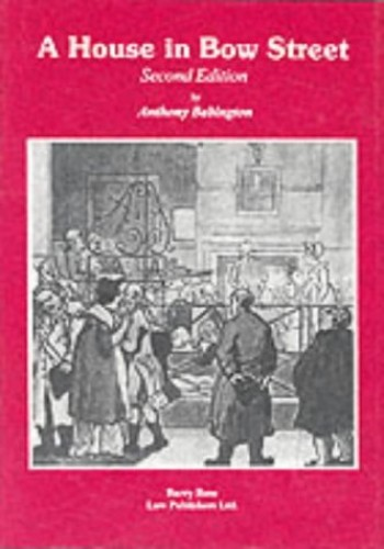 A House in Bow Street By Anthony Babington