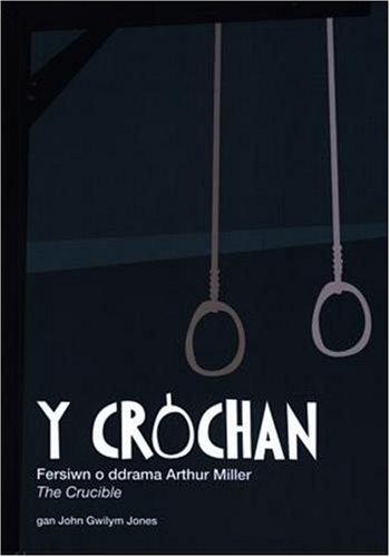 Crochan, Y By Arthur Miller