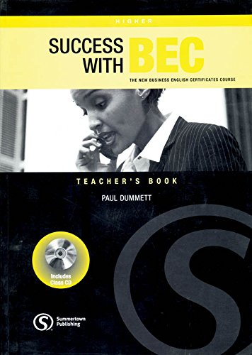 SUCCESS WITH BEC HIGHER TEACHER BOOK BRE By Paul Dummett