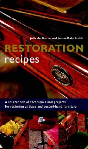 Restoration Recipes By James Bain Smith