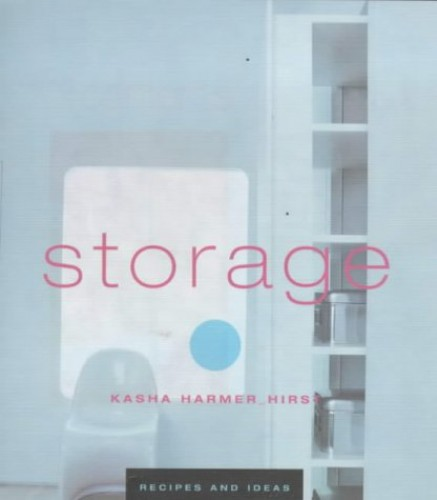 Storage by Kasha Harmer Hirst