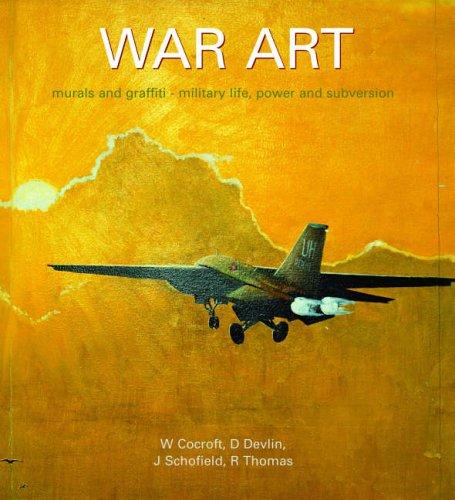 War Art, Murals and Graffiti By Wayne D. Cocroft