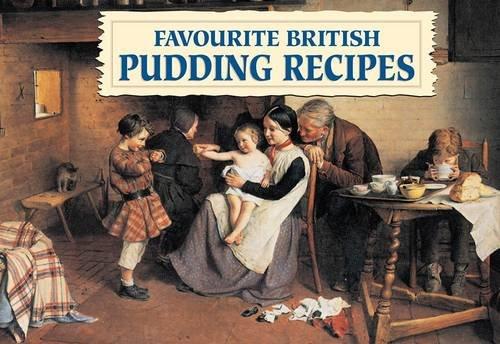 Favourite British Pudding Recipes By None