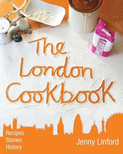 The London Cookbook By Jenny Linford