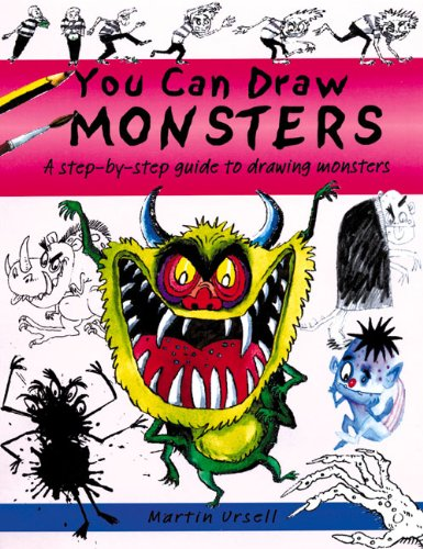 You Can Draw Monsters By Martin Ursell