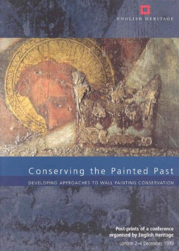 Conserving the Painted Past By Robert Gowing