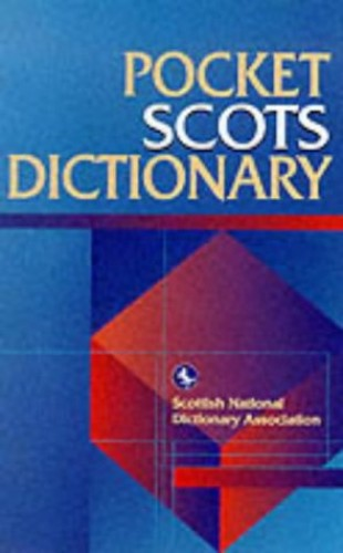 Pocket Scots Dictionary by Scottish National Dictionary Association
