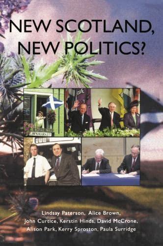 New Scotland, New Politics? By Lindsay Paterson