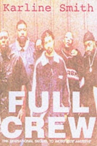 Full Crew By Karline Smith