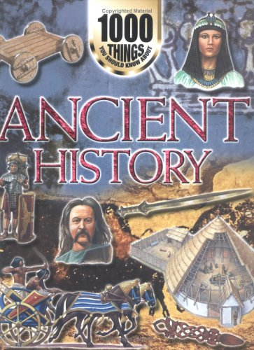 1000 Things You Should Know About Ancient History By John