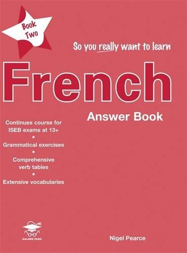 So You Really Want to Learn French Book 2 Answer Book By Nigel Pearce