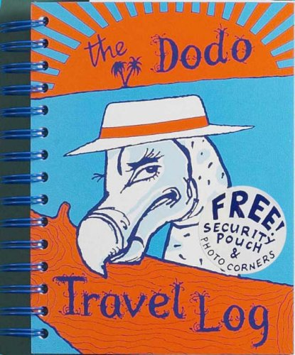 Dodo Travel Log (Dodo Pad) By B. Peak