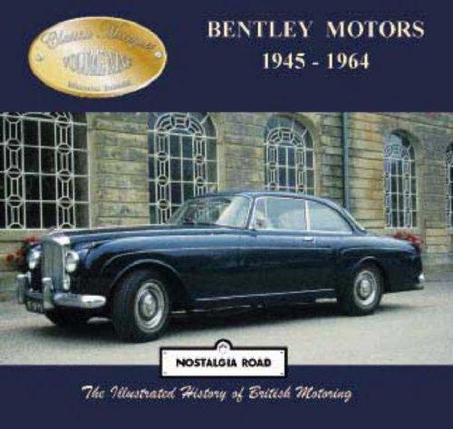 Bentley Motors 1945-1964 By Malcolm Bobbitt
