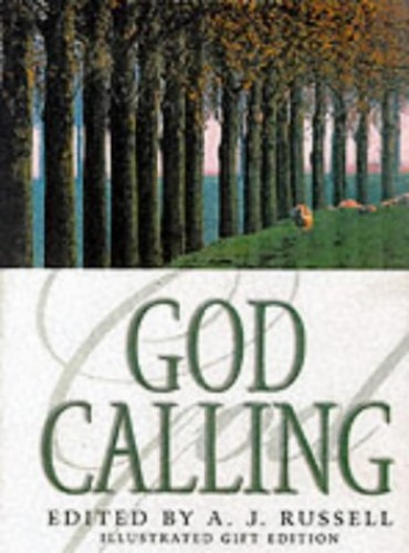 """God Calling By """"Two Listeners"""""""