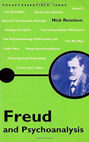 Freud and Psychoanalysis by Nick Rennison