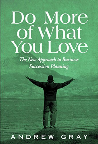 Do More Of What You Love By Andrew Gray