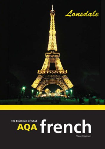 The Essentials of AQA GCSE French By S. Harrison