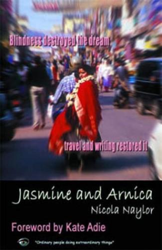 Jasmine and Arnica By Nicola Naylor