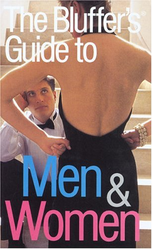 The Bluffer's Guide to Men and Women By Marina Muratore