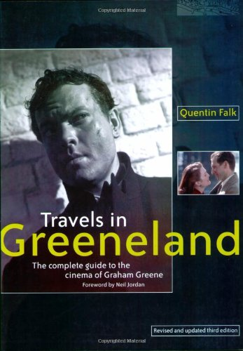 Travels in Greeneland by Quentin Falk