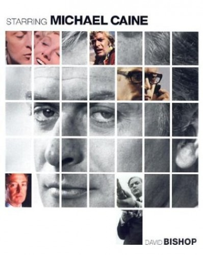 Michael Caine By David Bishop