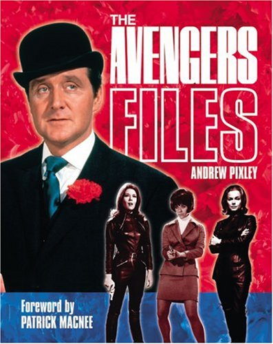 Avengers Files By Andrew Pixley