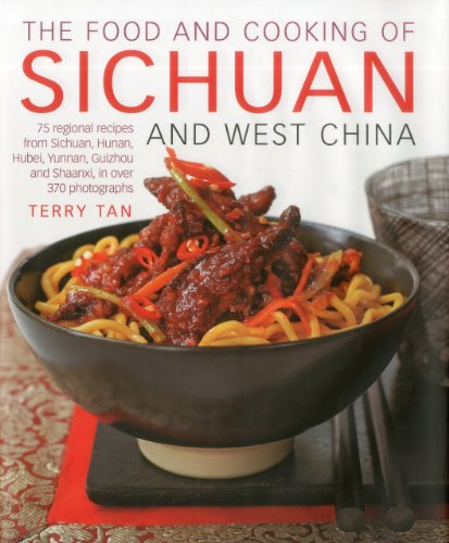 Food and Cooking of Sichuan and West China By Terry Tan