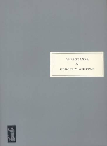 Greenbanks By Dorothy Whipple