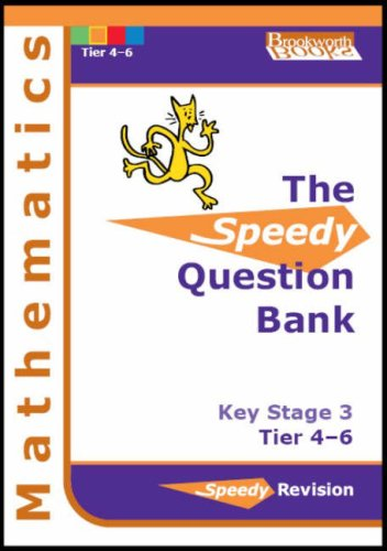 Speedy Question Bank for Key Stage 3 Mathematics: Tier 4-6 by Ruso Bradley