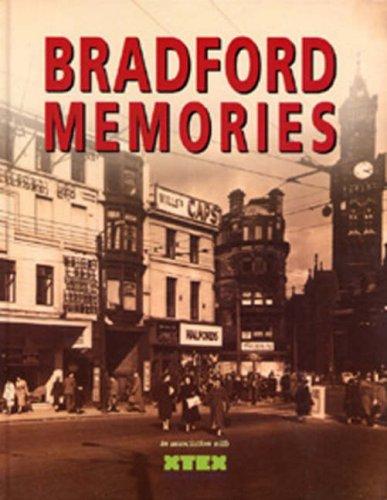Bradford Memories