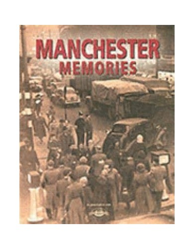 Manchester Memories By NA