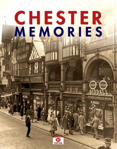 Chester Memories by